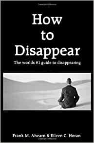 frank ahearn how to disappear pdf download