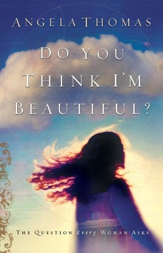 do-you-think-im-beautiful