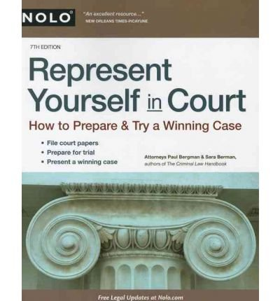 Represent Yourself in Court: How to Prepare & Try a Winning Case (Represent Yourself in Court) (Paperback) - Common