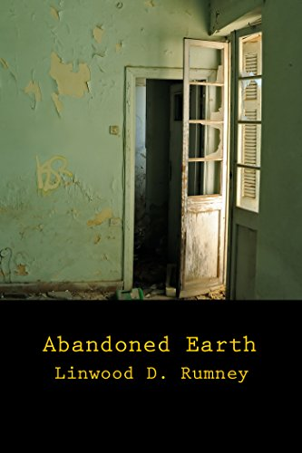 Abandoned Earth: poems by [Rumney, Linwood D.]