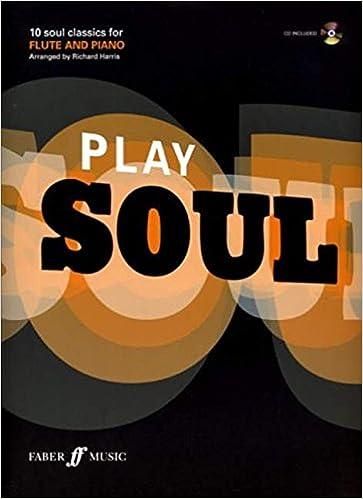 Play Soul: (Flute) (Book & CD)