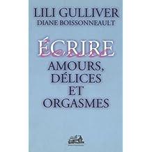 Amours, délices et orgasmes