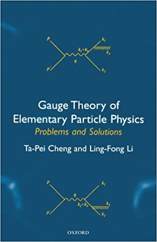 Gauge theory of elementary particle physics problems and solutions gauge theory of elementary particle physics problems and solutions 1st edition fandeluxe Images