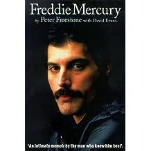 Freddie Mercury: An Intimate Memoir by the Man Who Knew Him Best