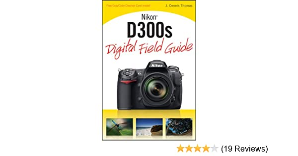 Amazon.com: Nikon D300s Digital Field Guide (9780470521274): J ...