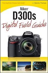 Nikon D300s Digital Field Guide