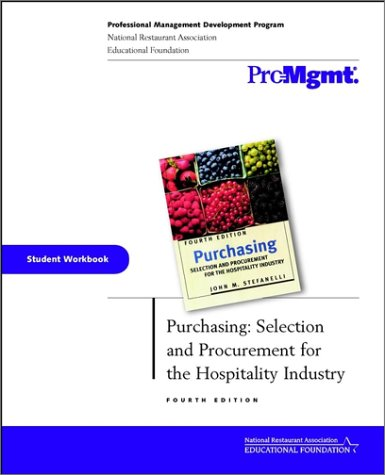 Purchasing, Student Workbook: Selection and Procurement for the Hospitality Industry