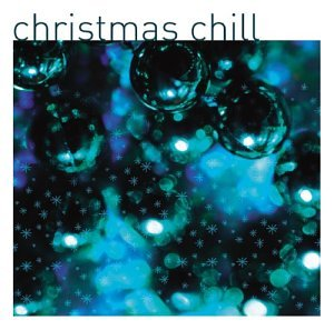 christmas chill sorry this item is not available in - Christmas Chill