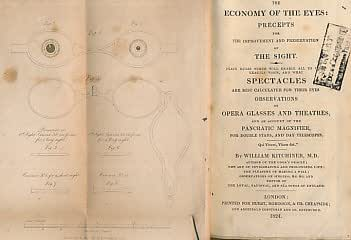 The Economy of the Eyes: Precepts for the Improvement and Preservation of the Sight. Plain Rules Which Will Enable All to Judge Exactly When, and What Spectacles Are Best Calculated For Their Eyes..