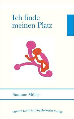 Télécharger des livres au format pdf Ich finde meinen Platz (Livre en allemand) en français PDF RTF by Susanne Müller