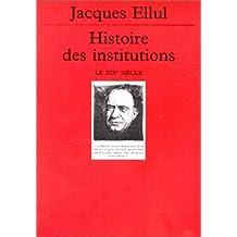 Histoire des institutions: XIXe siècle