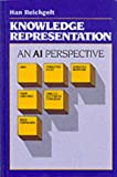 Knowledge Representation: An Ai Perspective (Tutorial Monographs in Cognitive Science), Han Reichgelt, 0893915904