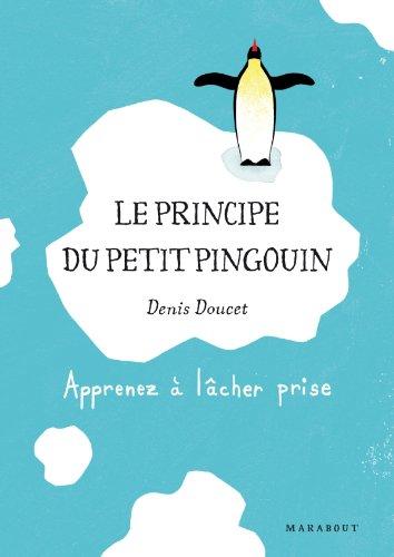 Price comparison product image Le principe du petit pingouin (French Edition)