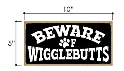 Honey Dew Gifts Beware of Wigglebutts - 5 x 10 inch Hanging, Wall Art, Decorative Wood Sign Home Decor for Dog Lovers