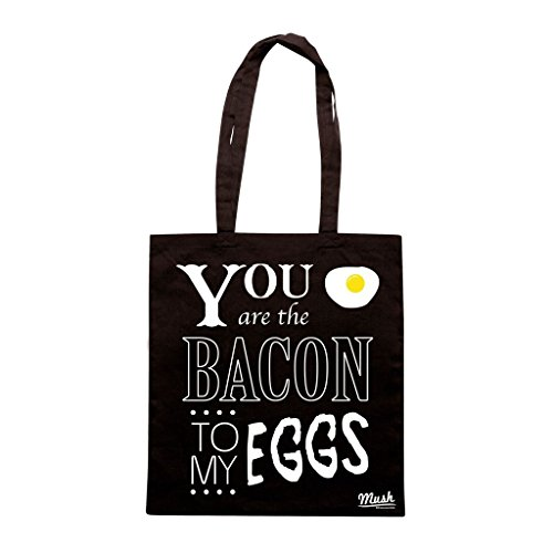 Borsa You Are The Bacon To My Eggs - Nera - Funny by Mush Dress Your Style