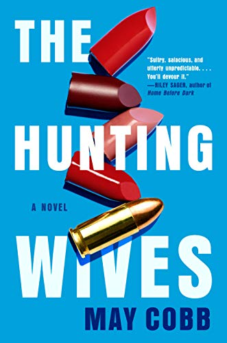 Book Cover: The Hunting Wives