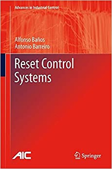 Reset Control Systems (Advances in Industrial Control)
