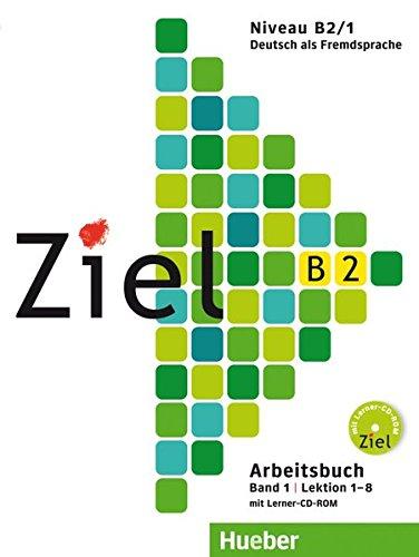 Download Ziel: B2 Arbeitsbuch Band 1 MIT Lerner-Audio-CD/CD-Rom (German Edition) pdf epub