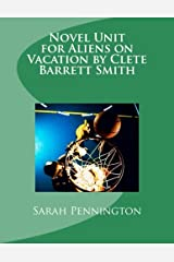 Novel Unit for Aliens on Vacation by Clete Barrett Smith Paperback