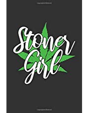 Stoner Girl: Blank Lined Journal / Notebook (Dark Gray Cover with Pot Leaf)