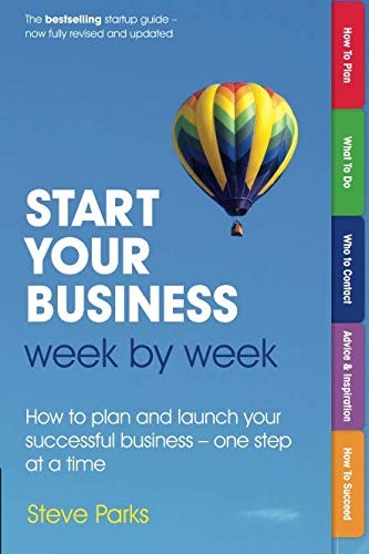 Start Your Business Week by Week: How to plan and launch your successful business - one step at a time (2nd Edition) PDF