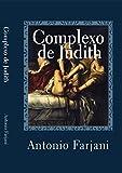 Complexo de Judith: o arquétipo da amante fatal (Portuguese Edition)