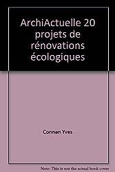 ArchiActuelle 20 projets de rénovations écologiques