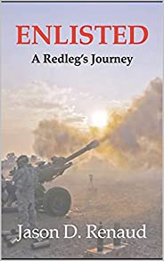 Enlisted: A Redleg's Jou