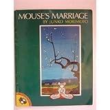 The Mouse's Marriage, Junko Morimoto, 0140506780