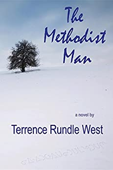 The Methodist Man by [West, Terrence Rundle]