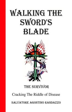 Download PDF Walking The Sword S Blade Cracking Riddle Of Disease Popular Collection By Salvatore Agostino Randazzo
