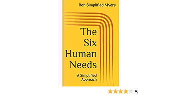 The Six Human Needs: A Simplified Approach: Amazon.es: Myers ...
