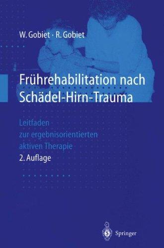 Fruhrehabilitation nach Schadel-Hirn-Trauma