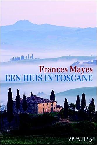 Een Huis in Toscane: 9789044616736: Amazon.com: Books