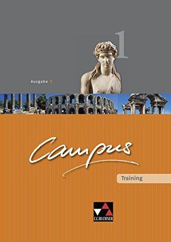Campus - Ausgabe B. Gesamtkurs für Latein in vier Bänden/Campus B Training 1: Zu den Lektionen 1-44