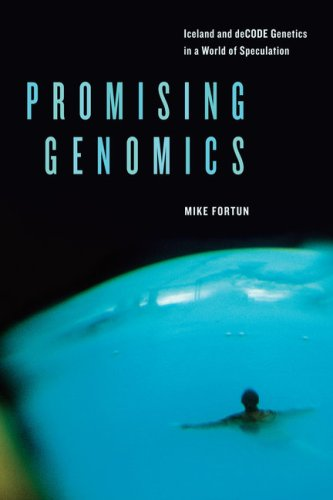 Promising Genomics: Iceland and deCODE Genetics in a...