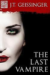 The Last Vampire (A Short Story)