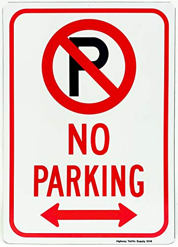 Double Arrow Sign (No Parking Sign with Symbol and Double Arrow Sign, 10x14 Rust Free .40 Aluminum, Easy to Mount Weather Resistant Long Lasting Ink Made in USA by Highway Traffic supply)