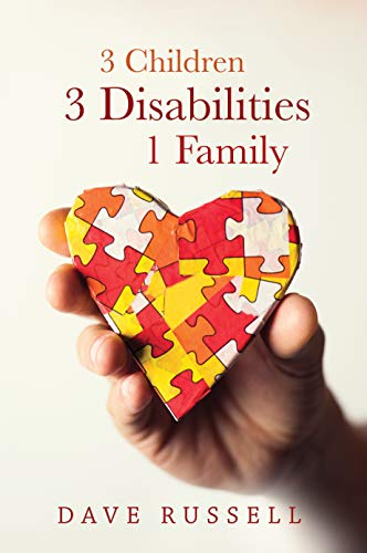 Amazon Com 3 Children 3 Disabilities 1 Family Ebook Dave Russell