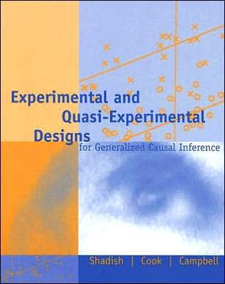 Experimental and Quasi-Experimental Designs (text only) 2nd(Second) edition by W. R. Shadish,T. D. Cook,D. T. Campbell
