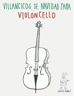 Villancicos de Navidad para Violoncello (Spanish Edition)