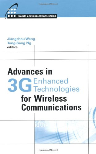 Download Advances in 3G Enhanced Technologies for Wireless Communications (Artech House Mobile Communications Series) pdf