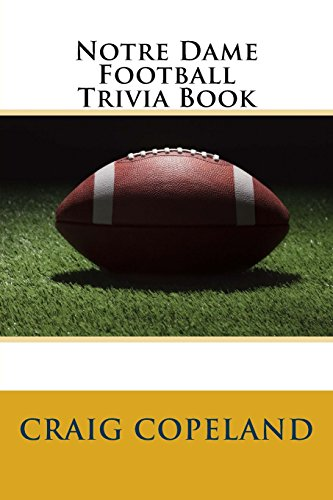 BEST Notre Dame Football Trivia Book [Z.I.P]