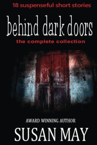 Dark Collection (Behind Dark Doors The Complete Collection )