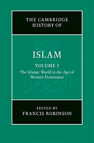 Download The New Cambridge History of Islam: Volume 5, The Islamic World in the Age of Western Dominance Pdf