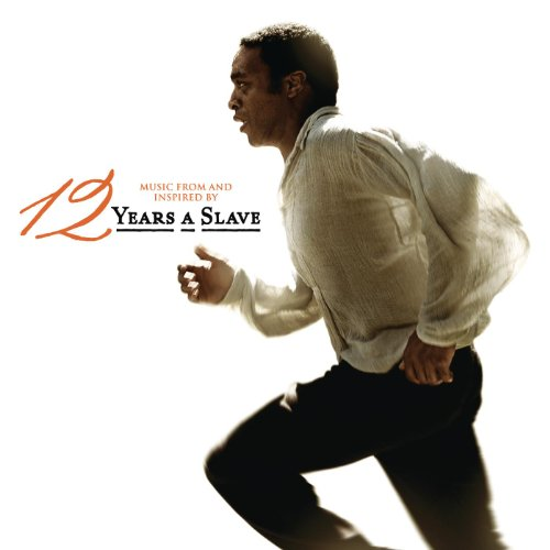 12 Years A Slave (Music From a...