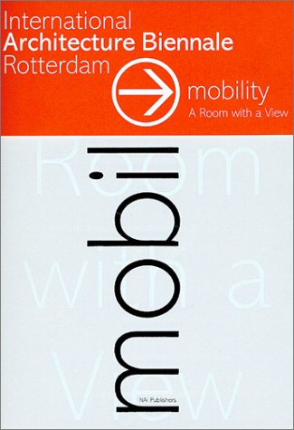 Mobility: A Room With  A View