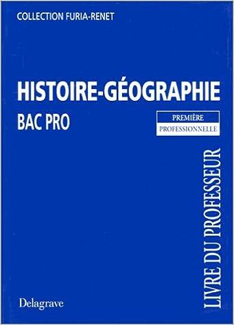 Lire en ligne Histoire géographie, bac pro, 1e. Livre du professeur epub, pdf