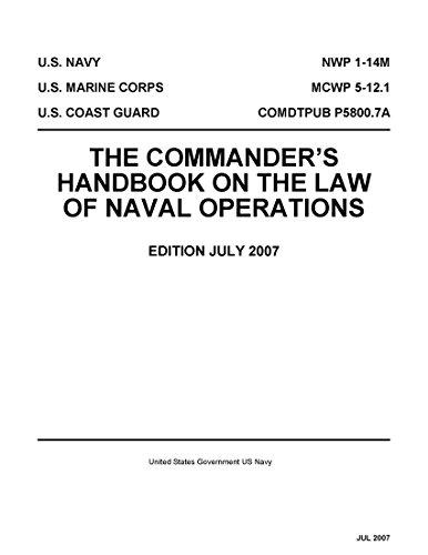 [E.B.O.O.K] Navy Warfare Publication NWP 1-14M MCWP 5-12.1 COMDTPUB P5800.7A The Commander's Handbook On The L [P.D.F]