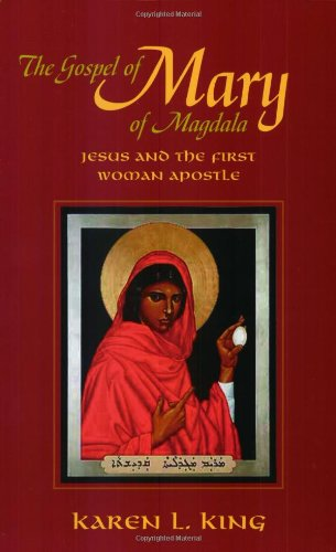 The Gospel of Mary of Magdala: Jesus and the First Woman Apostle [Karen L. King] (Tapa Blanda)